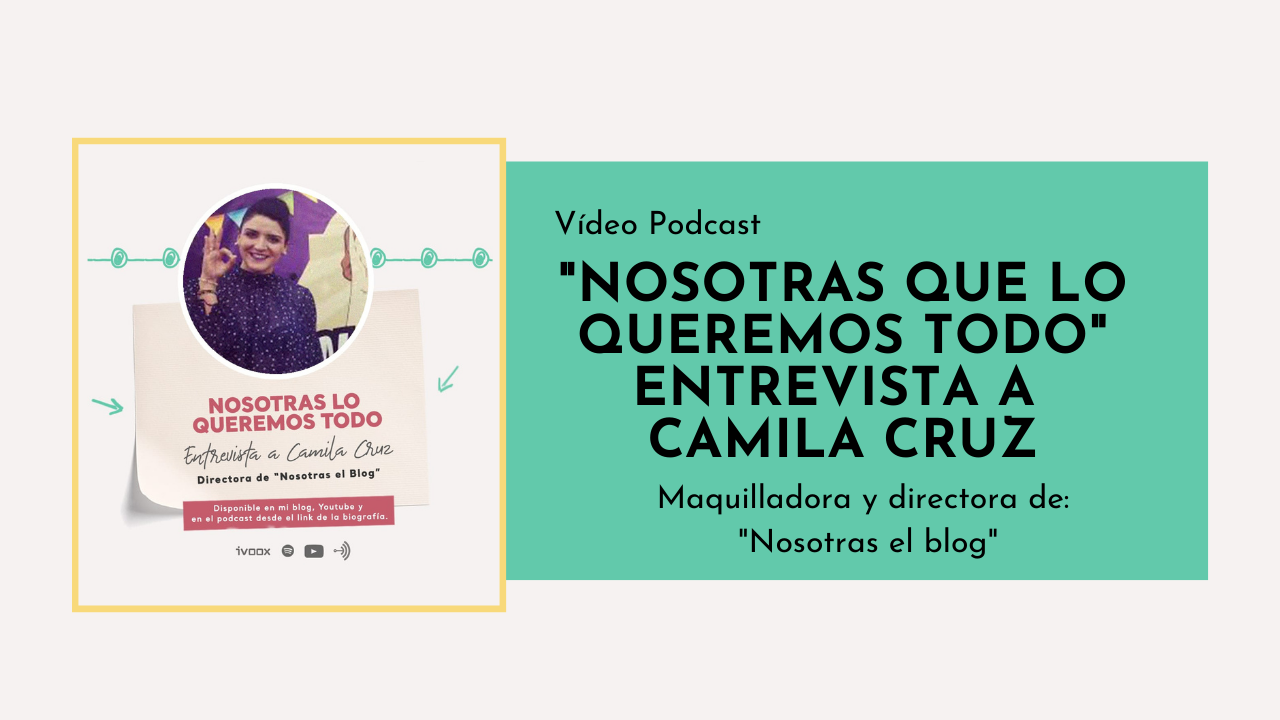 video-podcast-con-camila-cruz_melina_garrido